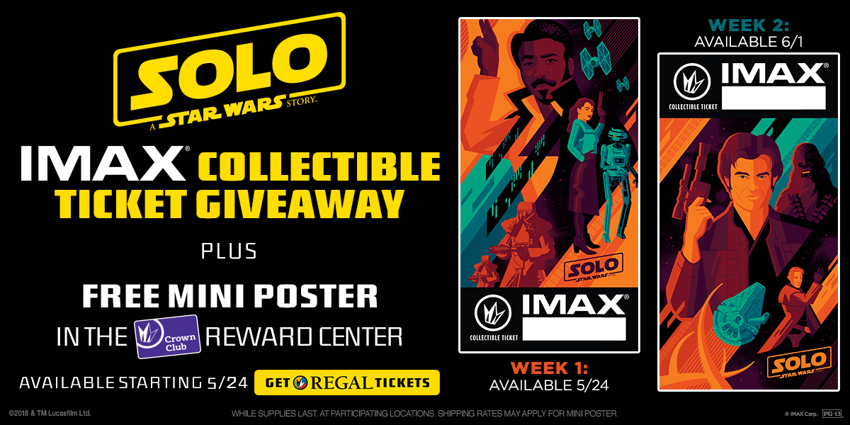 Regal Cinemas - IMAX - Solo: A Star Wars Story Ticket